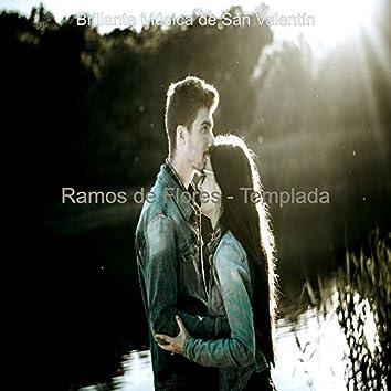 Ramos de Flores - Templada