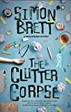 The Clutter Corpse (The Decluttering mysteries Book 1) (English Edition)