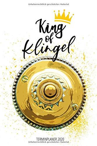 Terminplaner 2020 - King of Klingel: Wochenplaner A5 | Jahreskalender 2020 | Paketzusteller Briefträger Paketbote Paketfahrer Postbote | 160 S. | A5 | Geschenkidee Weihnachten Geburtstag