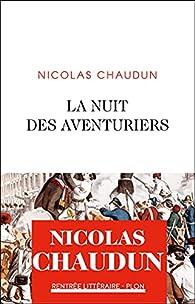 La nuit des aventuriers par Nicolas Chaudun