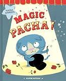 Magic Pacha !