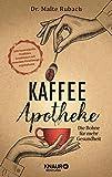 Kaffee-Apotheke: Die Bohne für mehr Gesundheit...