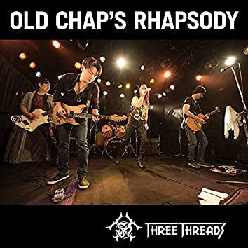 OLD CHAP'S RHAPSODY [LIVE]