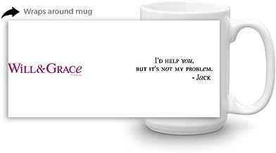 Will & Grace Not My Problem White Mug - 15 oz. - Official Coffee Mug