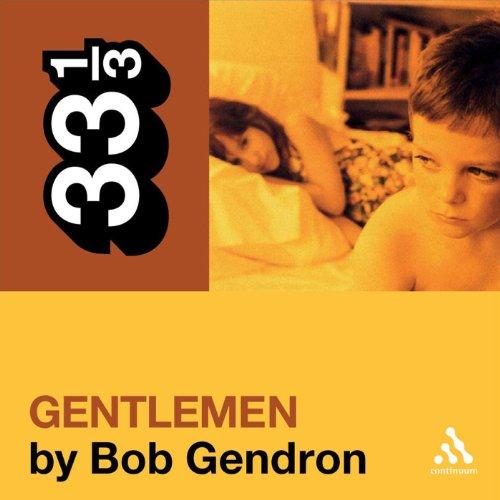 Afghan Whigs' 'Gentlemen' (33 1/3 Series) audiobook cover art