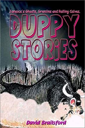 DUPPY STORIES by David Brailsford (2001-06-01)