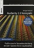 Professionelle Soundbearbeitung mit dem besten freien Audioeditor