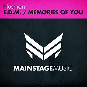 E.D.M. / Memories Of You