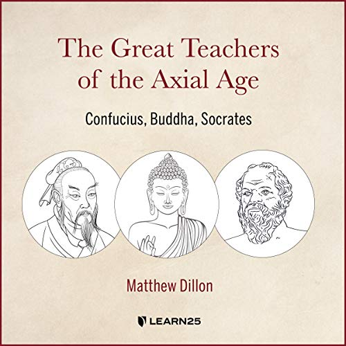 The Great Teachers of the Axial Age cover art