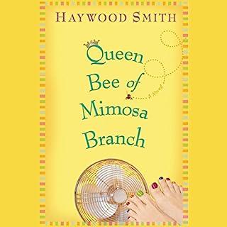 Queen Bee of Mimosa Branch audiobook cover art