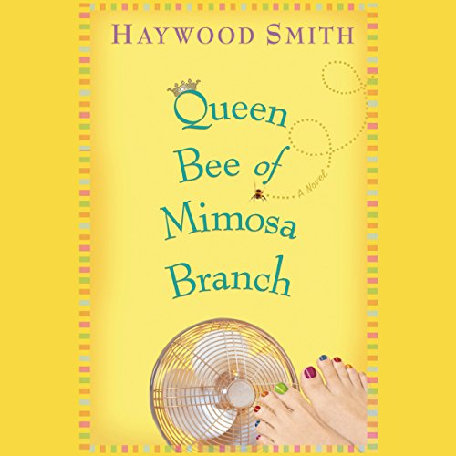 Queen Bee of Mimosa Branch audiobook cover art
