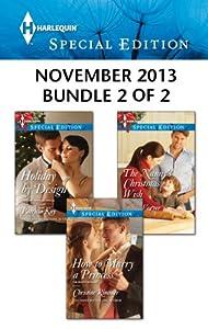 Harlequin Special Edition November 2013 - Bundle 2 of 2: An Anthology