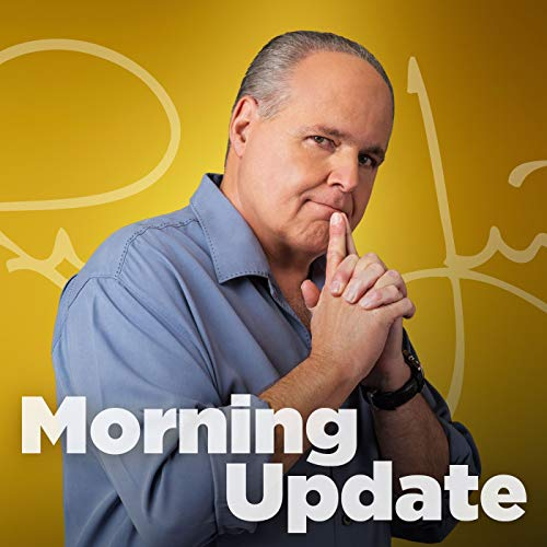 Rush Limbaugh Morning Update Podcast By The Rush Limbaugh Show cover art