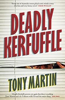 Deadly Kerfuffle by [Tony Martin]