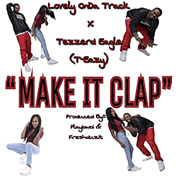 Make It Clap (feat. Lovely on Da Track)