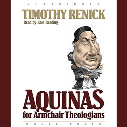 Aquinas for Armchair Theologians audiobook cover art