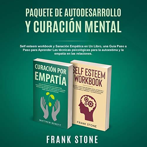 Couverture de Paquete de autodesarrollo y curación mental [Mental Healing and Self-Development Package]