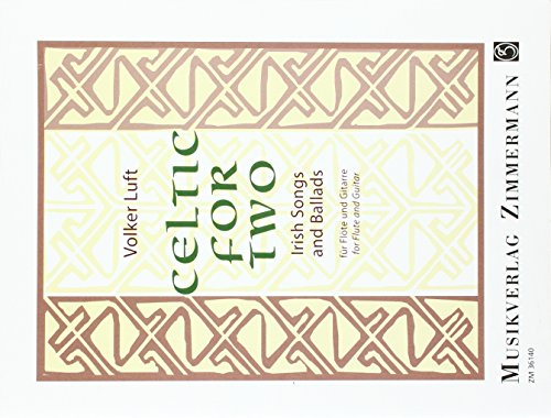 Celtic for Two: Irish Songs and Ballads. Flöte und Gitarre.