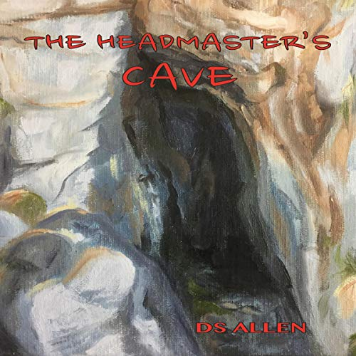 The Headmaster's Cave audiobook cover art