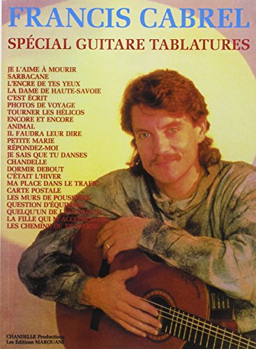 Cabrel Francis Special Guitare Tablatures Guitar Tab Book