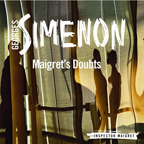 Maigret's Doubts audiobook cover art