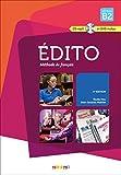 Edito niveau B2 (éd. 2015) - Livre + cd + dvd - Collection Edito by Jean-Jacques Mabilat (2015-02-04) - Didier - 04/02/2015