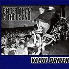 Value Driven [Explicit]