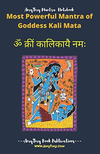 Powerful Mantra of Goddess Kali Maa - Mantra Writing Notebook (2500) | Pocket Mantra Writing Notebook | Kali Maha Mantra | AmyTmy Mantra Notebook | 5.5 x 8.5 inch | Matte Cover