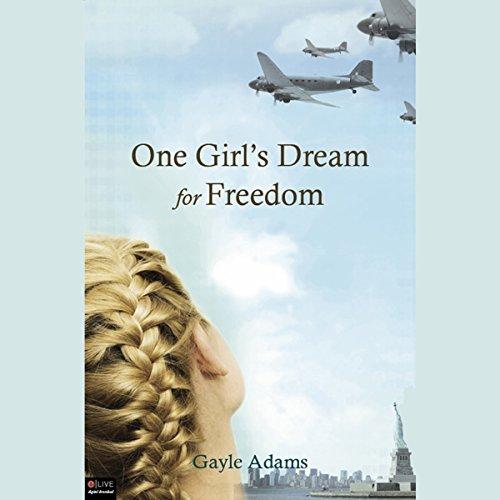 One Girl's Dream for Freedom audiobook cover art