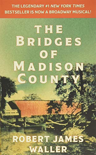 Waller, R: The Bridges of Madison County