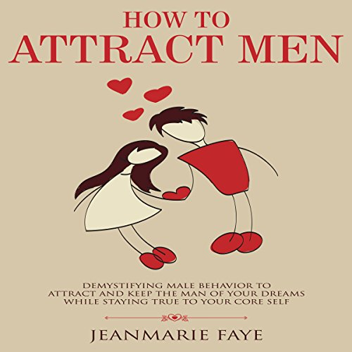 How to Attract Men audiobook cover art