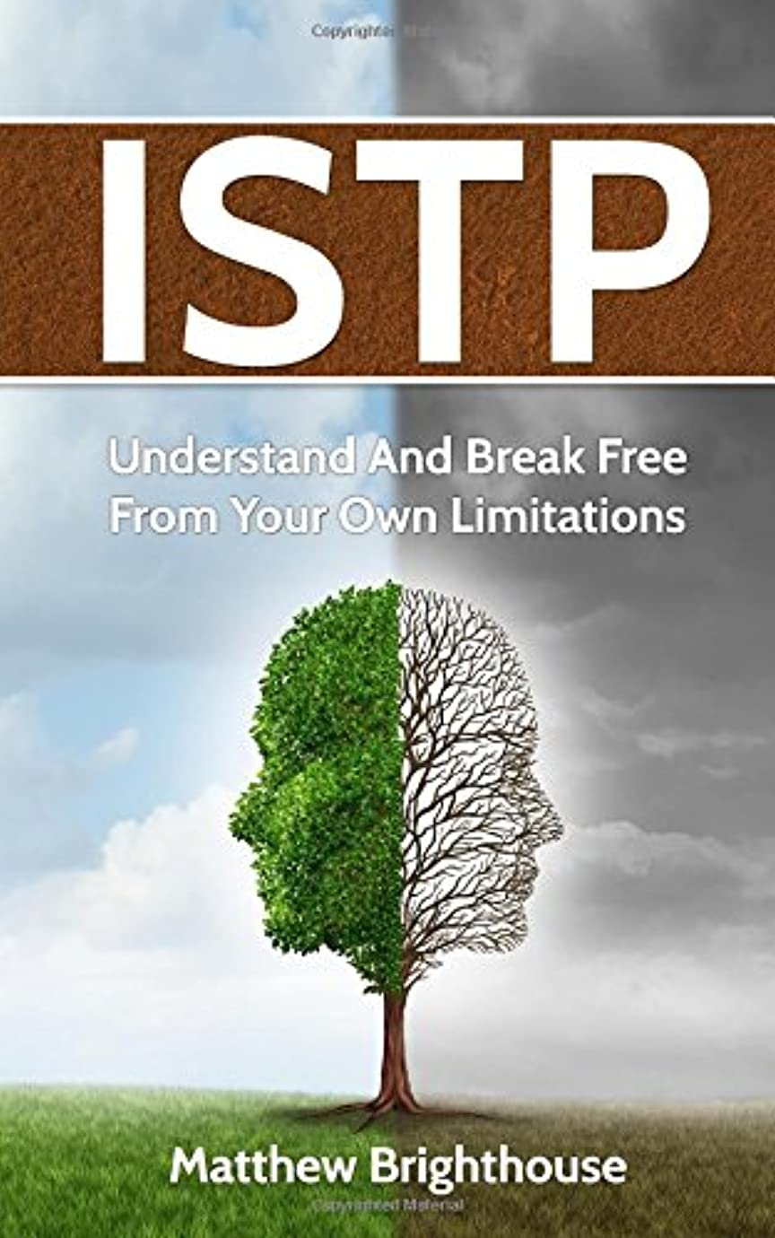 ほかにティームチャームISTP: Understand And Break Free From Your Own Limitations