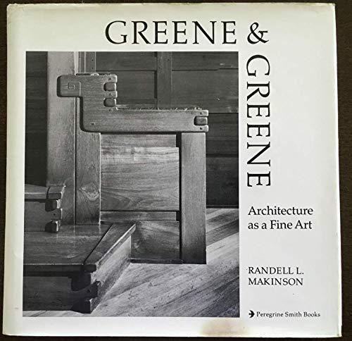 Greene and Greene: Furniture and Related Designs