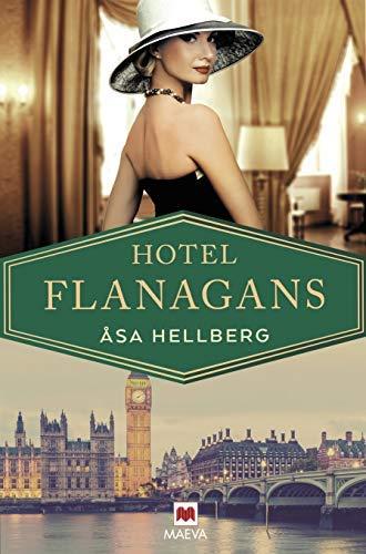 Hotel Flanagans de Åsa Hellberg
