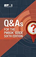 Q and A's for the PMBOK guide sixth edition