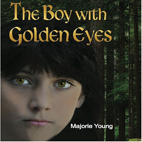 The Boy with Golden Eyes Audiobook By Marjorie Young cover art