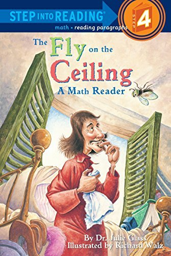 [ THE FLY ON THE CEILING: A MATH READER (STEP INTO READING - LEVEL 4 - QUALITY) ] By Glass, Julie ( Author) 1998 [ Paperback ]