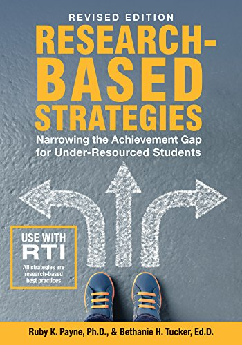Revised Edition-Research Based Strategies: Narrowing the Achievement Gap for Under Resourced Students (OUT OF PRINT)