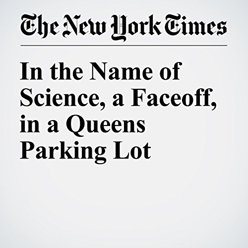 In the Name of Science, a Faceoff, in a Queens Parking Lot audiobook cover art