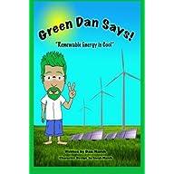 Green Dan Says: Renewable Energy is Cool by Mr Dan Marsh (2011-05-05)