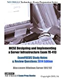 MCSE Designing and Implementing a Server Infrastructure Exam 70-413