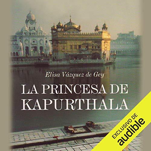 La Princesa de Kapurthala audiobook cover art