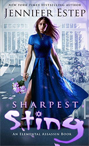 Sharpest Sting: An Elemental Assassin Book (English Edition)
