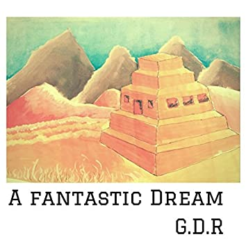 A Fantastic Dream (Extended)