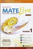 Matelive. Ediz. mylab. Per la Scuola media. Con e-book. Con espansione online (Vol. 1)