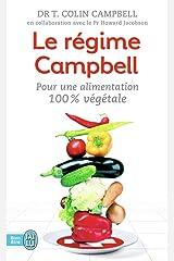 Le régime Campbell: Pour une alimentation 100% végétale (Santé) Pocket Book