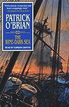 The Wine-Dark Sea: Aubrey/Maturin Series, Book 16