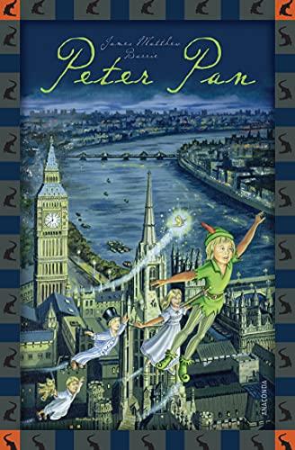 James Matthew Barrie, Peter Pan: Anaconda Kinderklassiker (Anaconda Kinderbuchklassiker, Band 11)
