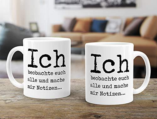 Lustige Kaffeetassen Sprüche Ich beobachte euch Alle