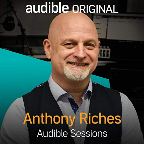 Anthony Riches     Audible Sessions: FREE Exclusive Interview              By:                                                                                                                                 Gabriel Fleming                               Narrated by:                                                                                                                                 Anthony Riches                      Length: 11 mins     3 ratings     Overall 3.7